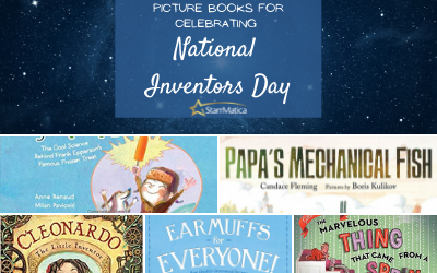 Picture Books to Celebrate National Inventor's Day